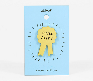 Enamel Pin: Still Alive