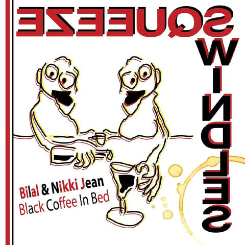 Bilal & Nikki Jean - Black Coffee in Bed (RSD Black Friday 2020)