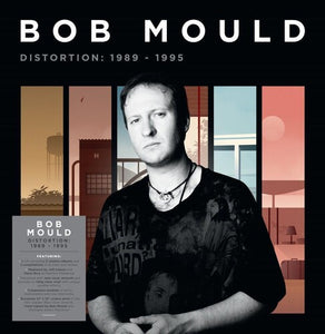 Bob Mould - Distortion: 1989-1995 Box Set