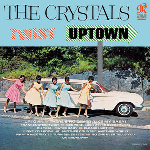 The Crystals - Twist Uptown