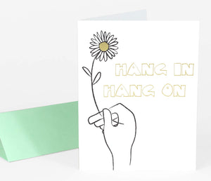 Greeting Card: Hang in, Hang on