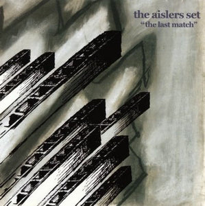 Aislers Set, The - The Last Match