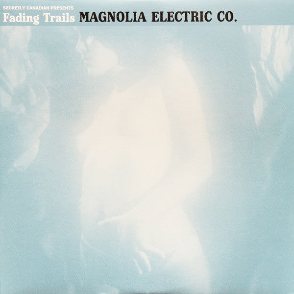 Magnolia Electric Co. - Fading Trails