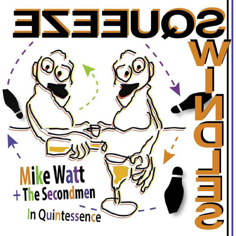 RSD2020 - Mike Watt + The Secondmen - In Quintessence