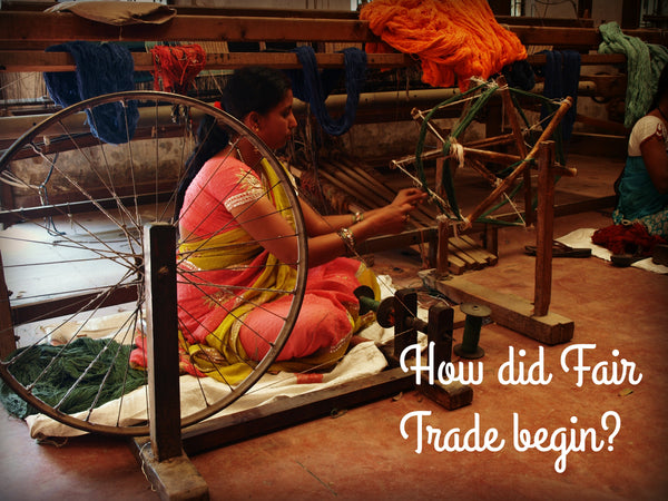 How did Fair Trade begin?