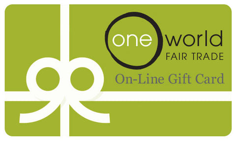 "One World Fair Trade ""On-Line"" Gift Card"