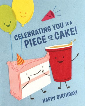"""Celebrating You is a Piece of Cake"" Birthday Card"
