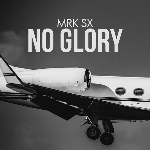 MRK SX - No Glory (Production, Mixing&Mastering and Cover Art done by BGF Sound)