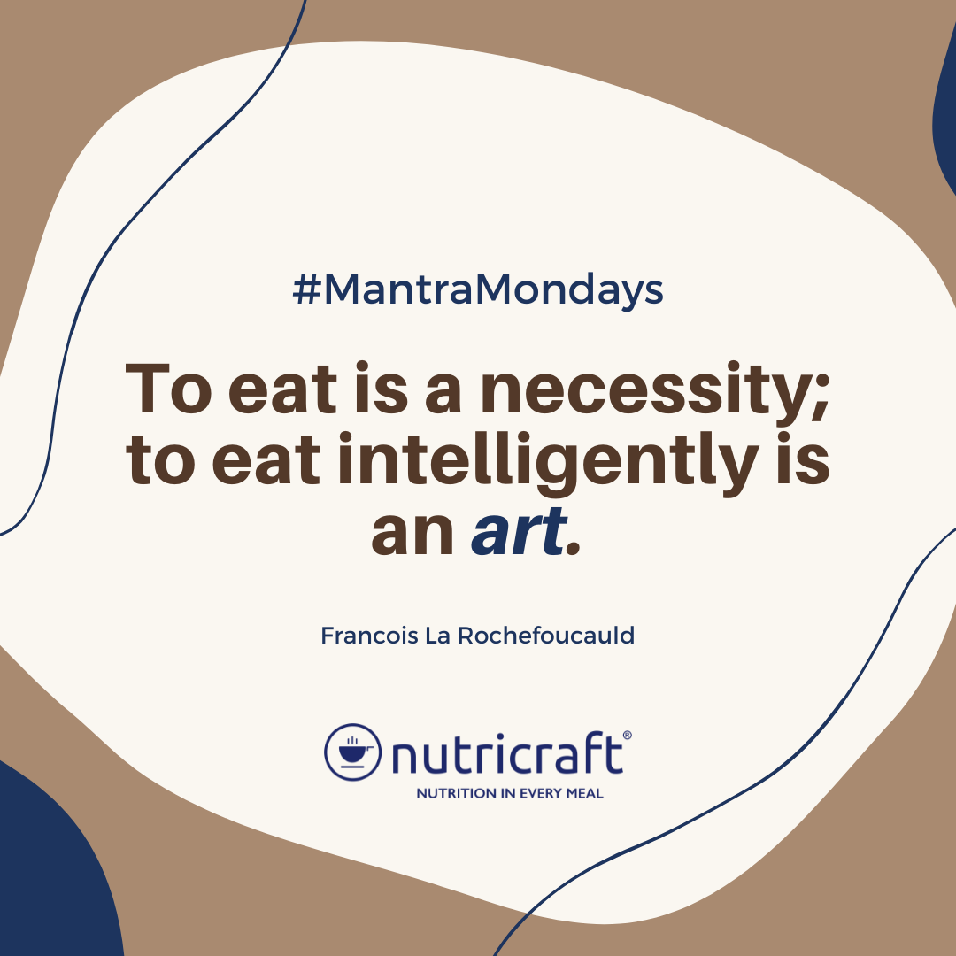 To Eat is a Necessity; To Eat Intelligently is an Art