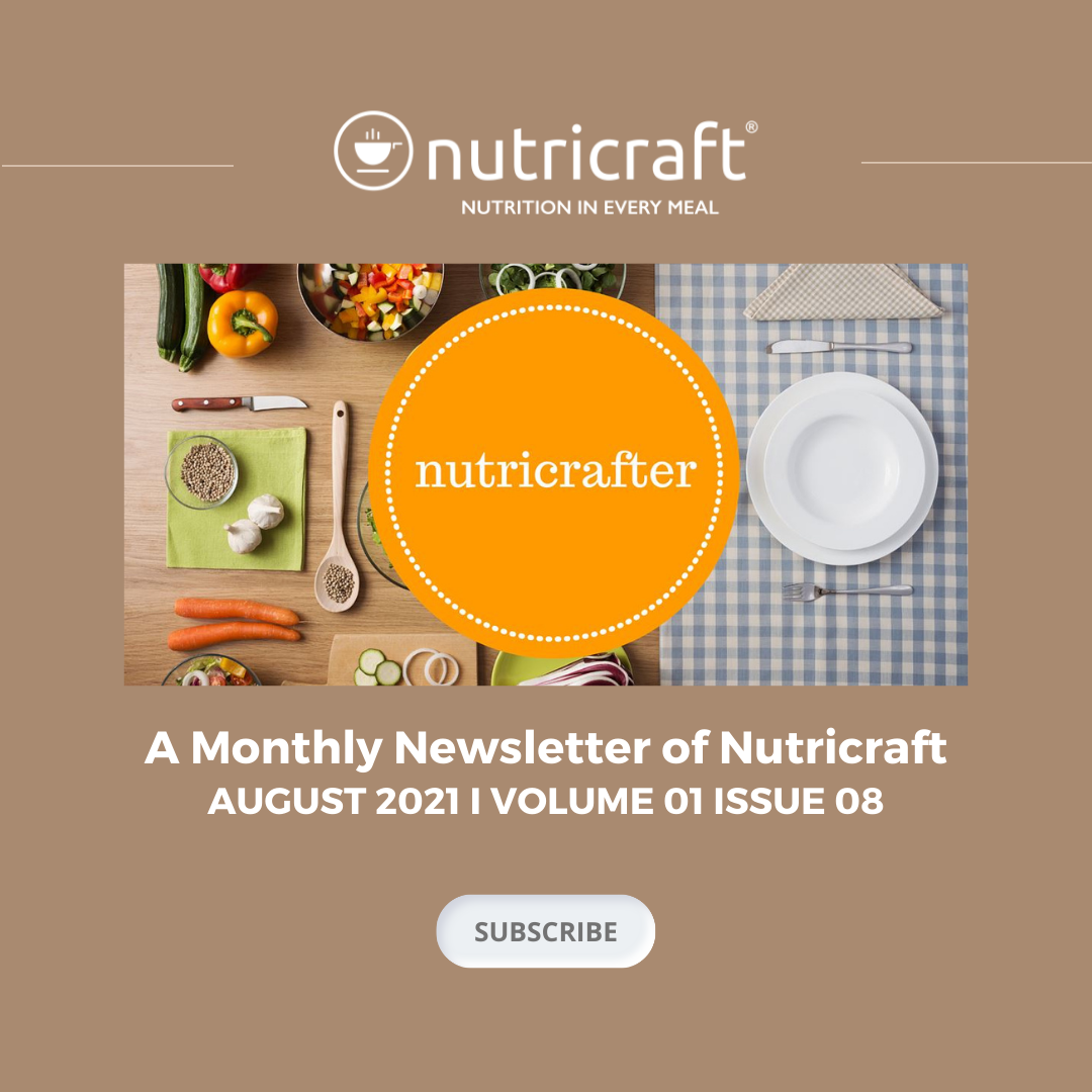 Nutricrafter- A Special Publication August 2021 Edition