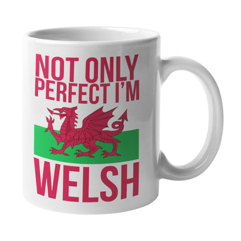 Funny Not Only Perfect Im Welsh Mug - Purple Print House
