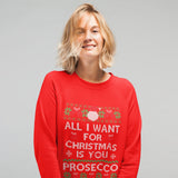 All i want for Christmas is Prosecco Funny Sweatshirt - Purple Print House