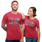 Stay Home and Chill T Shirt - Purple Print House