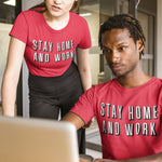 Stay Home and Work T Shirt - Purple Print House