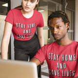 Stay Home and Save Lives T Shirt - Purple Print House