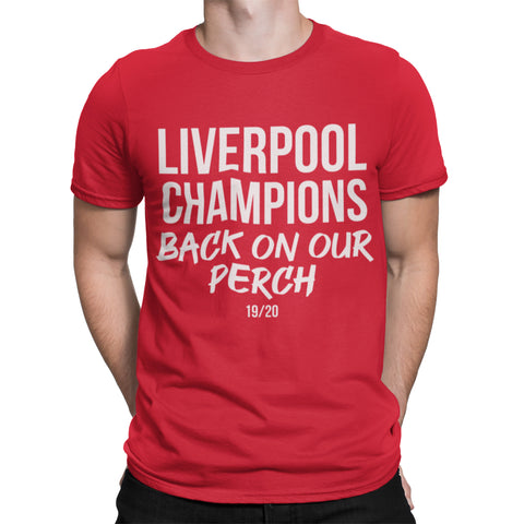 Liverpool Champions Back on our Perch T Shirt