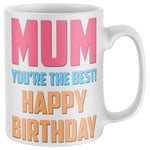 Best Mum Birthday Gifts for Mum Mug