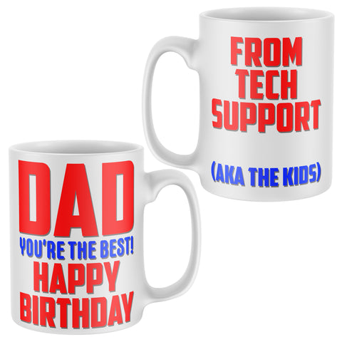 Tech Support Birthday Gifts for Dad Mug