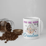 Guess What? Grandma Mug