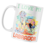 I Love My Labrador Mug