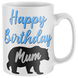 Happy Birthday Mum Mug Gifts from Son