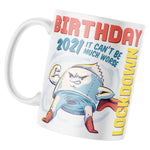 Toilet Roll Birthday 2021 Lockdown Mug