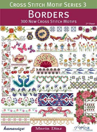 Borders: 300 New Cross Stitch Motifs (Cross Stitch Motif)