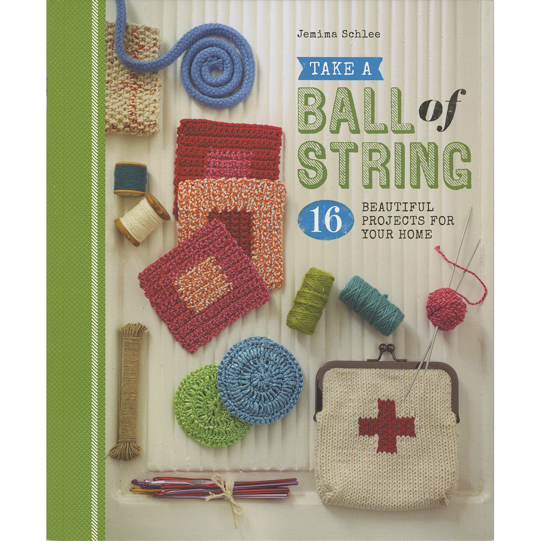 Guild Of Master Craftsman Books-Take A Ball Of String