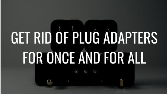 Get Rid Of Plug Adapters For Once And For All
