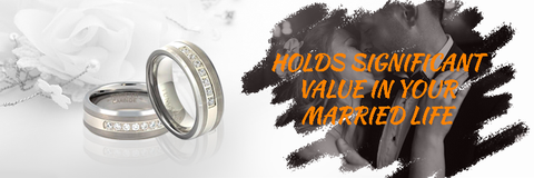 Shows the attachment that holds significant meaning/value in your married life