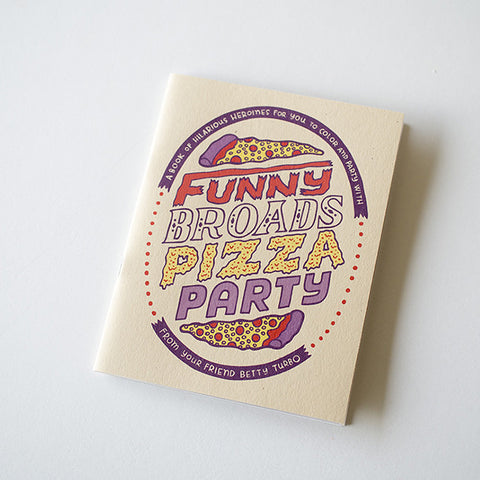 """Funny Broads Pizza Party"" Coloring Book"