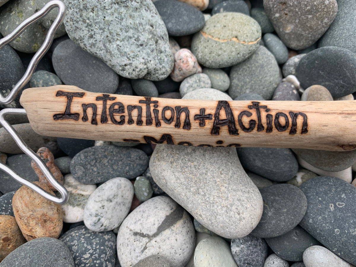 "Driftwood Wand 8  ""Intention + Action = Magic"""