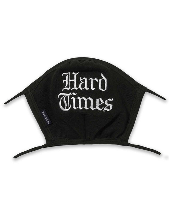 Hard Times Embroidered Face Mask