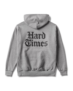 Hard Times Only Hoodie Heather Grey