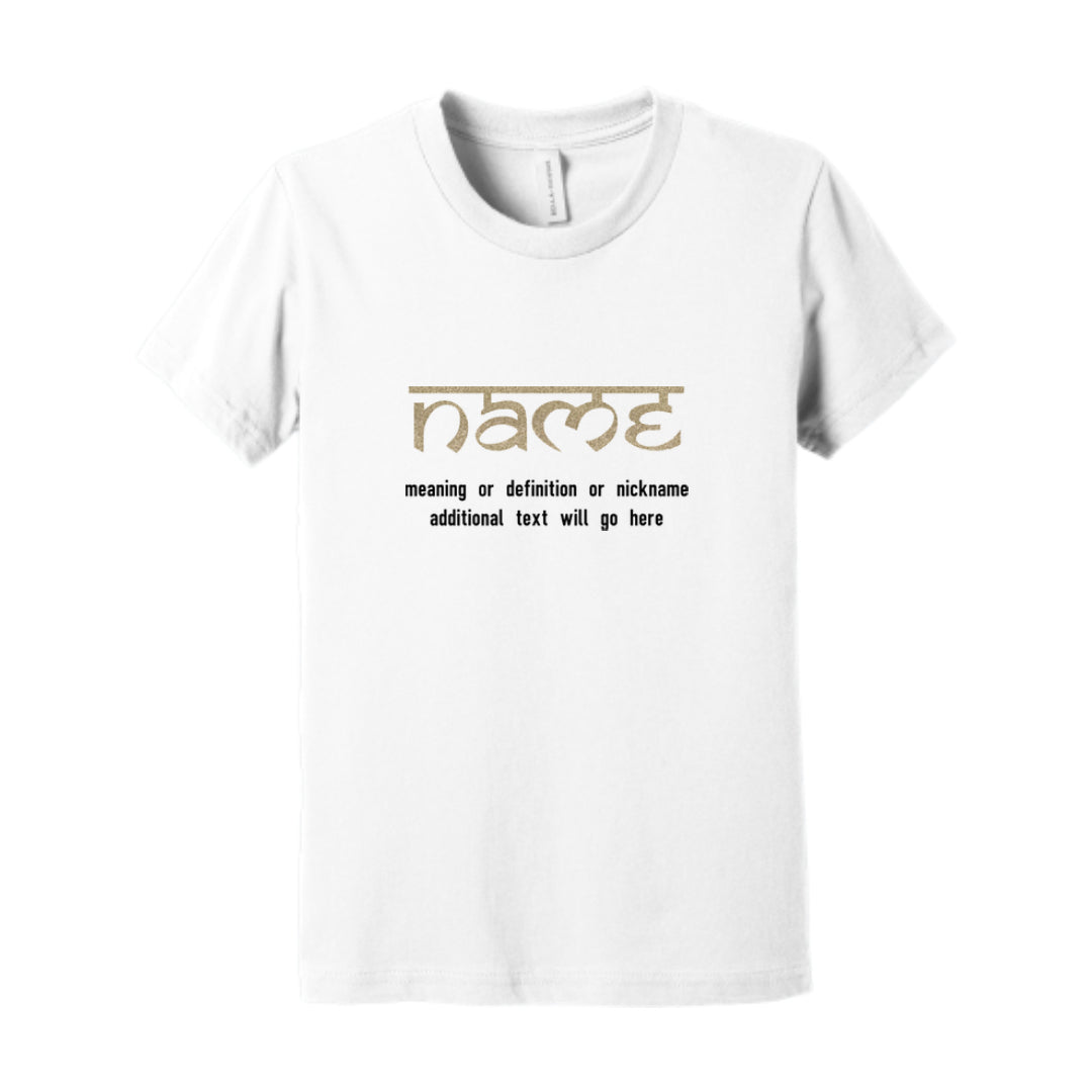 KIDS PERSONALIZED NAME & MEANING T-SHIRT