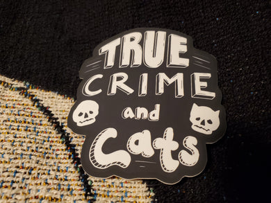 True Crime and Cats Sticker
