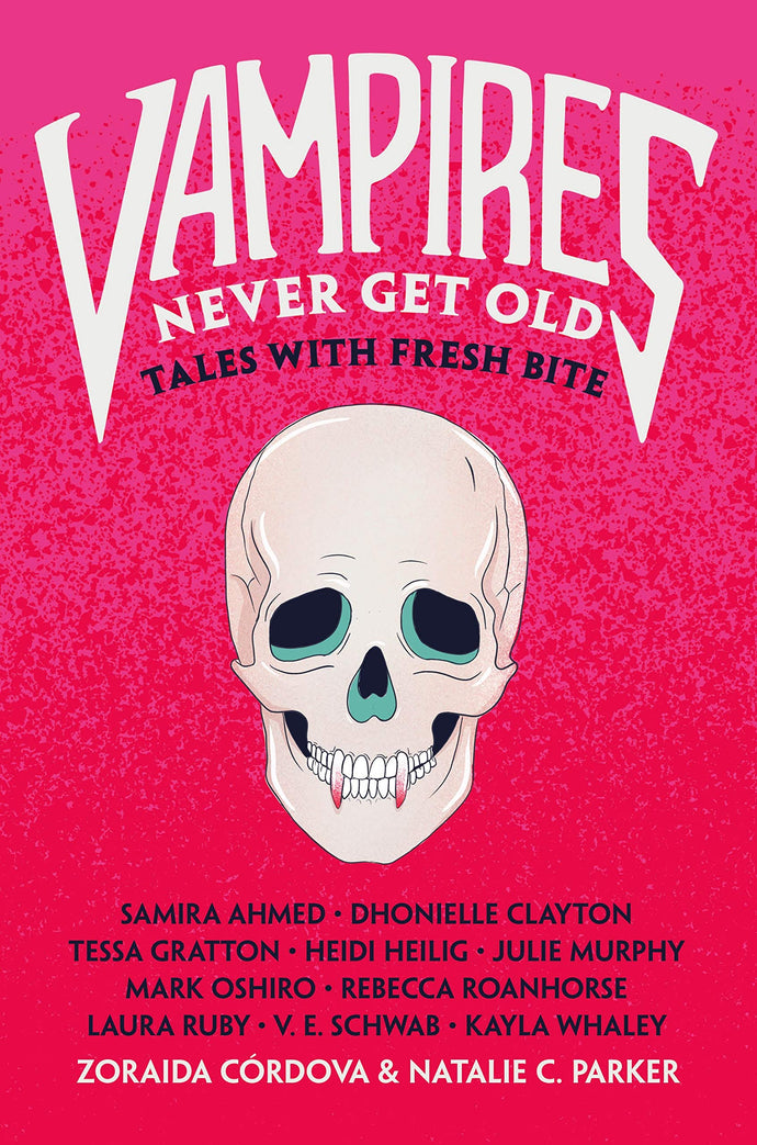 Vampires Never Get Old: Tales with Fresh Bite ( Untold Legends, 1 )