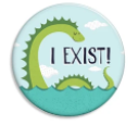 I Exist! Nessie Button