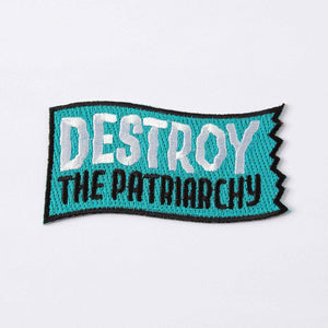 Destroy The Patriarchy Embroidered Iron On Patch