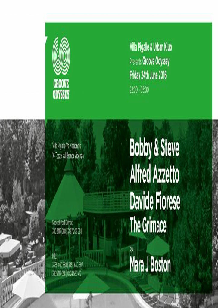 GROOVE ODYSSEY ITALY AT VILLA PIGALLE AND URBAN KLUB