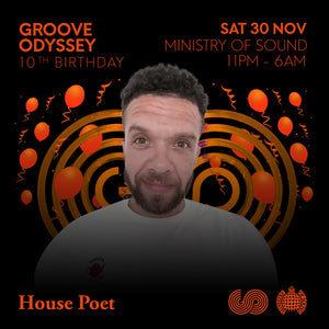 HOUSE POET GROOVE ODYSSEY SESSIONS 10th BIRTHDAY PROMO MIX