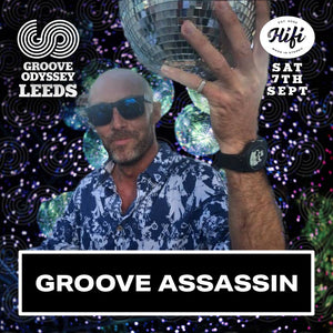 Groove Assassin Groove Odyssey Leeds Promo mix Sep 2019