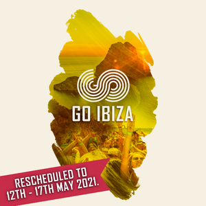 GO Ibiza 2020 Rescheduled 12th - 17th May 2021