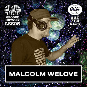 Malcolm We Love Groove Odyssey Leeds Promo Mix Sep 2019