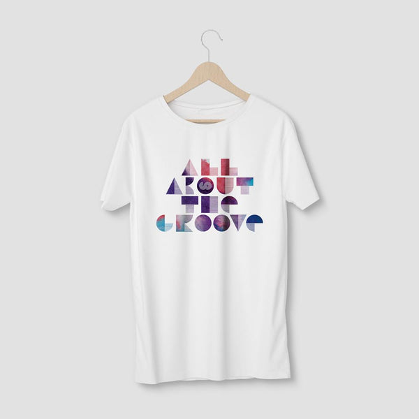 ALL ABOUT THE GROOVE T SHIRT - UNISEX TEE