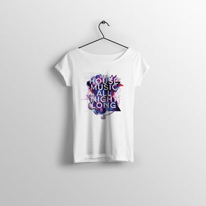HOUSE MUSIC ALL NIGHT LONG TEE - LADIES