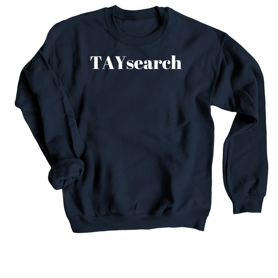 TAYsearch Private Jet Approved Crew Neck Sweatshirt