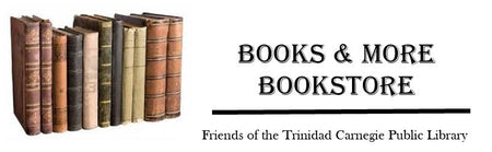 Friends of the Trinidad Carnegie Public Library Bookstore