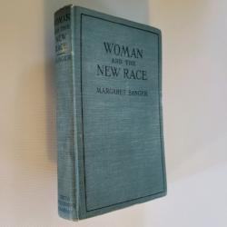 Woman and the New Race by Margaret Sanger, Fifth Printing, August 1922, Hardcover | Books & More Bookstore