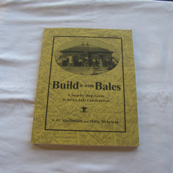 Build it with Bales by S.O. MacDonald and Matts Myhrman,  (PB, 1995) | Books & More Bookstore